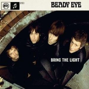 Bring the Light (Beady Eye song) - Image: Beady Eye Bring the Light cover