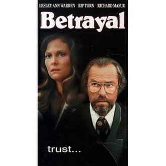 Betrayal (1978 film) - Lesley Ann Warren and Rip Torn