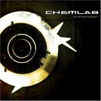 Oxidizer (album) - Image: Chemlab Oxidizer