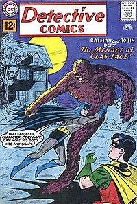 Cover to Detective Comics #298. Matt Hagen as Clayface.