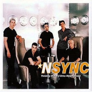 Thinking of You (I Drive Myself Crazy) 1999 single by NSYNC