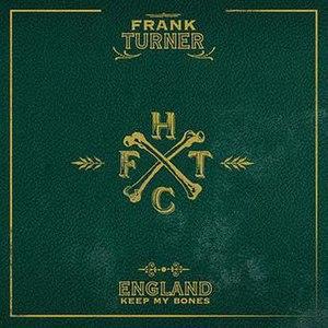 England Keep My Bones - Image: Frank Turner England Keep My Bones Cover