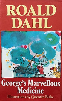 <i>Georges Marvellous Medicine</i> 1981 childrens book written by Roald Dahl