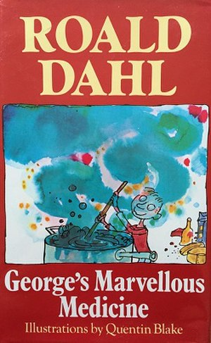 Quentin Blake - An example of Blake's work, illustrating the cover of Roald Dahl's book George's Marvellous Medicine. Blake is well known for his work with Dahl.