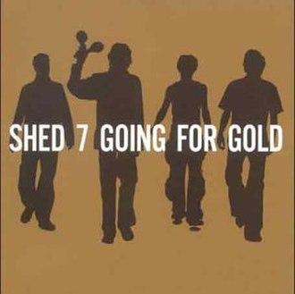 Going for Gold (album) - Image: Goingforgoldshedseve ncover