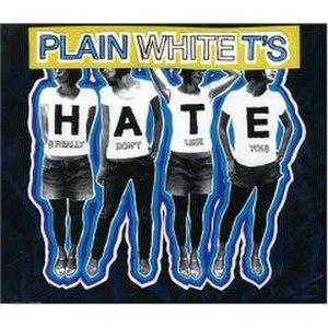 Hate (I Really Don't Like You) - Image: Hate I Really Dont Like You