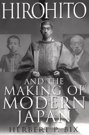 Hirohito and the Making of Modern Japan - Front cover of the hardback first edition; published by HarperCollins Publishers  in September 2000.