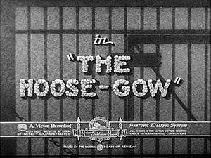 The Hoose-Gow - Image: Hoosegoetitlecard 29