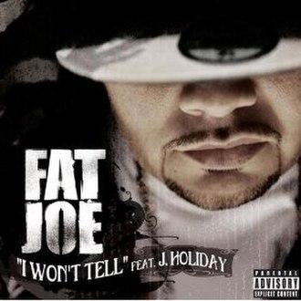 I Won't Tell - Image: I won't tell fat joe