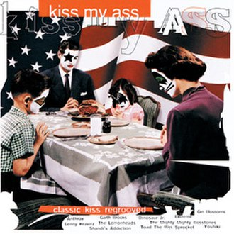 Kiss My Ass: Classic Kiss Regrooved - Image: KISS My Ass cover