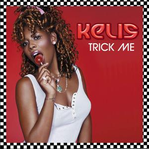 Trick Me - Image: Kelis Trick Me
