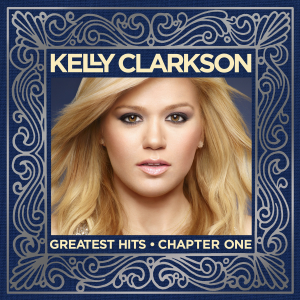Greatest Hits – Chapter One (Kelly Clarkson album) - Image: Kelly Clarkson Greatest Hits Capter One (Official Album Cover)
