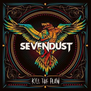 Kill the Flaw - Image: Kill the Flaw by Sevendust
