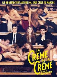 <i>La Crème de la crème</i> 2014 French comedy-drama film directed by Kim Chapiron