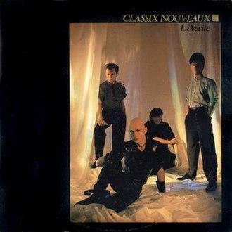 La Verité (Classix Nouveaux album) - Image: La vérité album cover