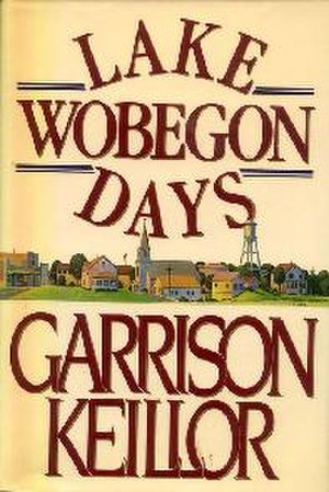 Lake Wobegon Days - Dust-jacket from first edition