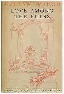Love Among the Ruins. A Romance of the Near Future (Novel), 1st edition cover.jpg