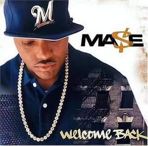 Welcome Back (Mase album) - Image: Mase wb
