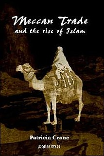 <i>Meccan Trade and the Rise of Islam</i> book by Patricia Crone