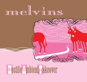 Hostile Ambient Takeover - Image: Melvins hat