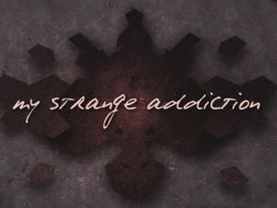 Picture of a TV show: My Strange Addiction