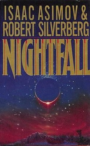 Nightfall (Asimov novelette and novel) - Nightfall 1990 edition