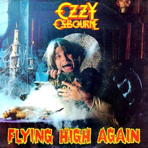 Flying High Again - Image: Ozzy Osbourne Flying High Again Single 1981