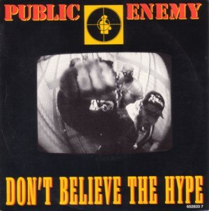 Don't Believe the Hype - Image: PE dontbelieve