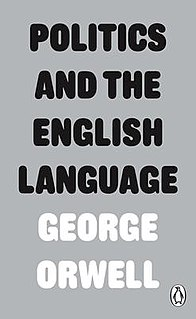 Politics and the English Language essay by George Orwell