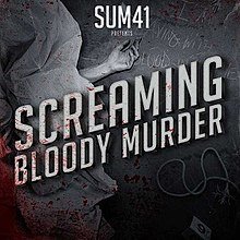 - [Critiques] Foo Fighters, Sum 41 et Avril Lavigne 220px Screaming Bloody Murder