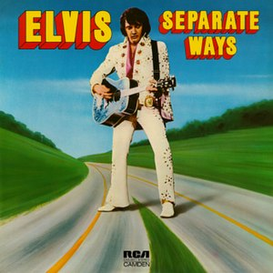 Separate Ways (Elvis Presley album) - Image: Separate Ways