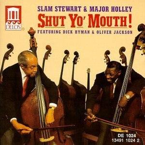 Slam Stewart and Major Holley's 1981 album Shu...