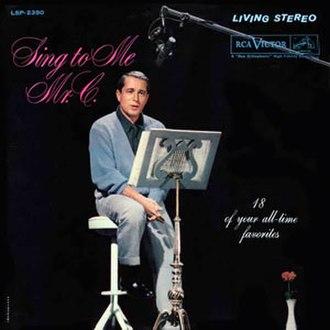 Sing to Me Mr. C - Image: Sing To Me