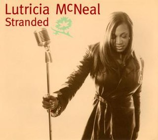 Stranded (Lutricia McNeal song) 1998 single by Lutricia McNeal
