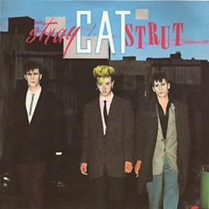 Stray Cat Strut - Image: Stray Cat Strut UK45