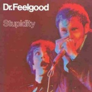 Stupidity (Dr. Feelgood album) - Image: Stupidity (Dr Feelgood Album)