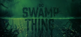 <i>Swamp Thing</i> (2019 TV series) American horror web television series
