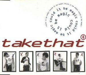 Could It Be Magic - Image: Take that could it be magic uk cd single