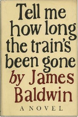 Tell Me How Long the Train's Been Gone - First edition
