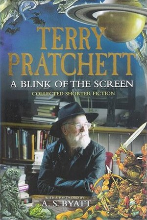 A Blink of the Screen - Image: Terry Pratchett A Blink of the Screen Collected Short Fiction