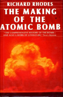 <i>The Making of the Atomic Bomb</i> 1987 book by Richard Rhodes