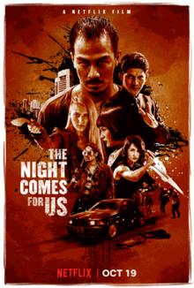 The Night Comes for Us - Wikipedia