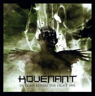 In Times Before the Light - Image: Thekovenant intimesbeforetheligh t 2007rerelease