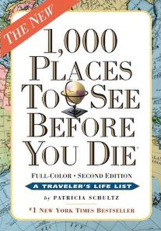 1,000 Places to See Before You Die - The new edition, Published November 2011