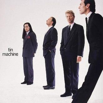 Tin Machine (album) - Image: Tin Machine Vinyl Album Cover