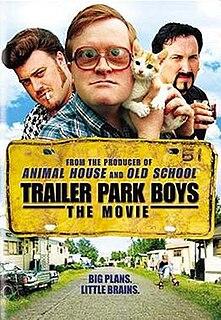 <i>Trailer Park Boys: The Movie</i> 2006 film by Mike Clattenburg