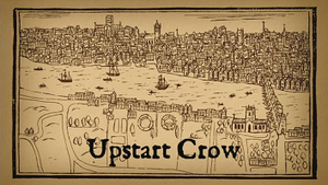 Upstart Crow - Title screen of Upstart Crow, based on the Visscher panorama.
