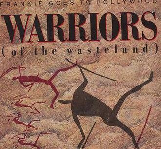 Warriors of the Wasteland - Image: Warriros Of The Wasteland
