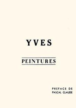 Yves Peintures - Yves Peintures by Yves Klein 1954