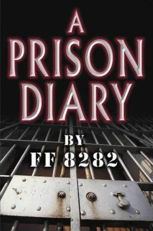 A Prison Diary - Firstedition